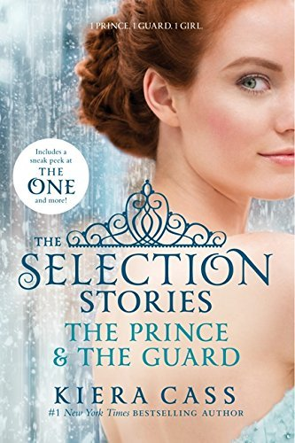 Kiera Cass The Selection Stories The Prince & The Guard