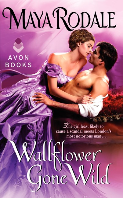 Maya Rodale Wallflower Gone Wild