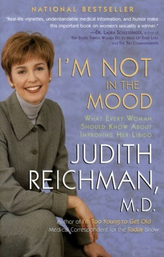 judith-reichman-im-not-in-the-mood-what-every-woman-should-know-about-improving-her