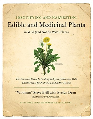 Steve Brill Evelyn Dean Identifying And Harvesting Edible And Medicinal Pl