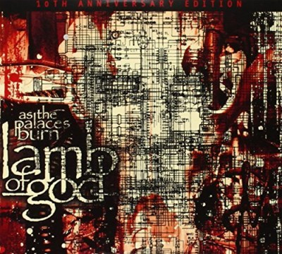 Lamb Of God As The Palaces Burn (10th Anniversary Edition)