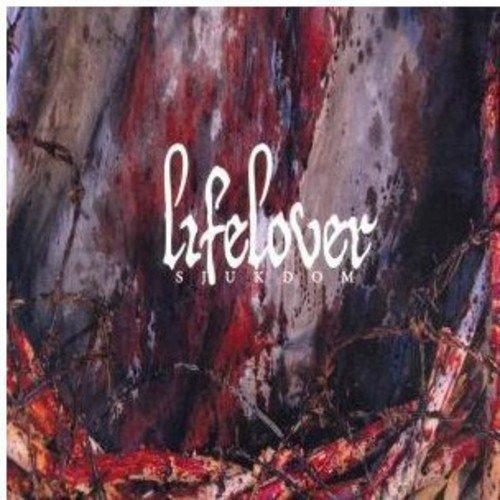 Lifelover/Sjukdom
