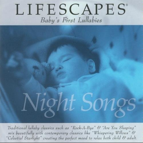 Adi Yeshaya Lifescapes Baby's First Lullabies Night Songs Lifescapes Baby's First Lullabies Night Songs
