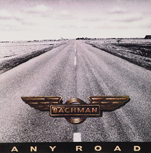 Randy Bachman Any Road