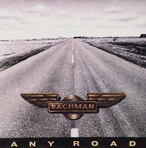 Randy Bachman/Any Road