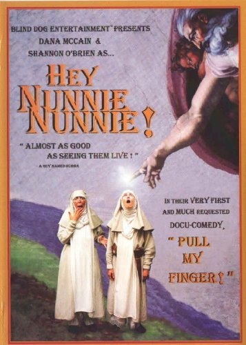 hey-nunnie-nunnie-pull-my-finger