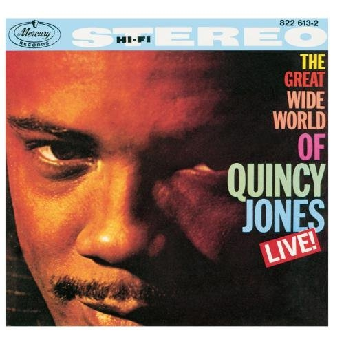 Quincy Jones The Great Wide World Of Quincy Jones Live!