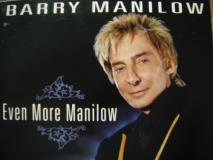 Barry Manilow Even More Manilow