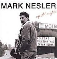 Mark Nesler Up All Night
