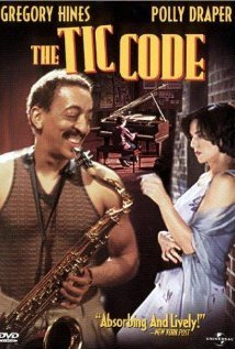 Gregory Hines Polly Draper The Tic Code (2002) The Tic Code (2002)