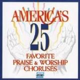 International 25 Favourite Praise & Worship Chorus