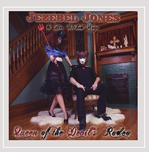 jezebel-her-wicked-way-jones-queen-of-the-devils-rodeo