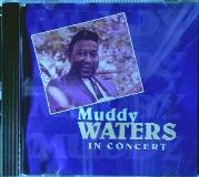 Waters Muddy In Concert
