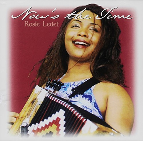 Rosie Ledet Now's The Time