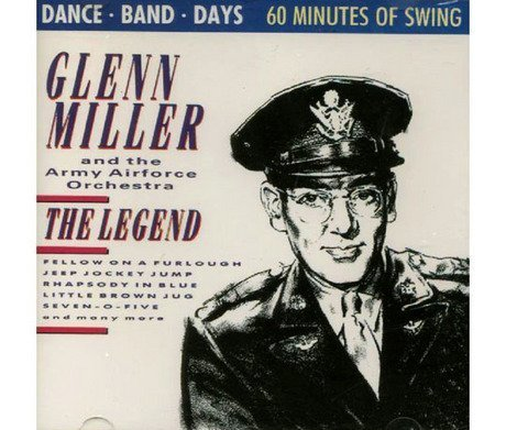 Glenn Miller The Legend