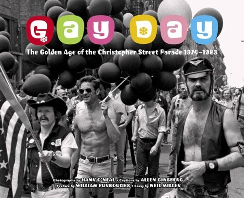 Hank O'neal Gay Day The Golden Age Of The Christopher Street Parade 1