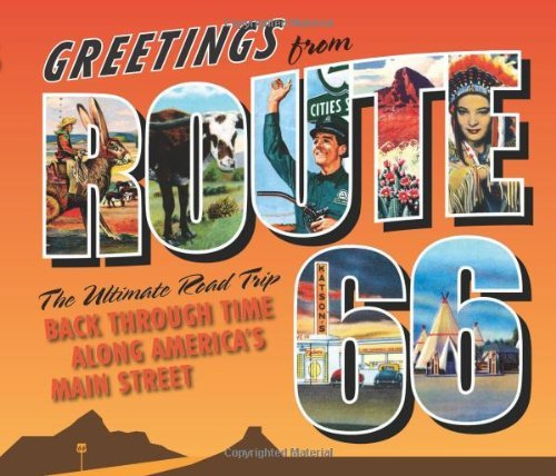 michael-witzel-greetings-from-route-66-the-ultimate-road-trip-back-through-time-along-am