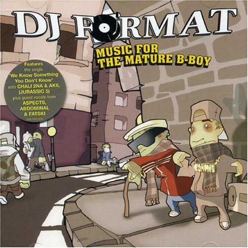 Dj Format Music For The Mature B Boy Import Eu