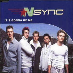 N Sync It's Gonna Be Me Import