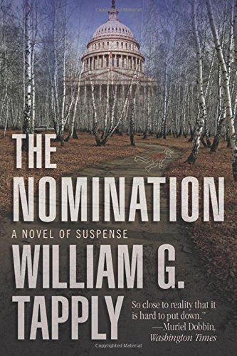 William G. Tapply The Nomination A Novel Of Suspense