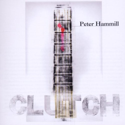 Peter Hammill Clutch