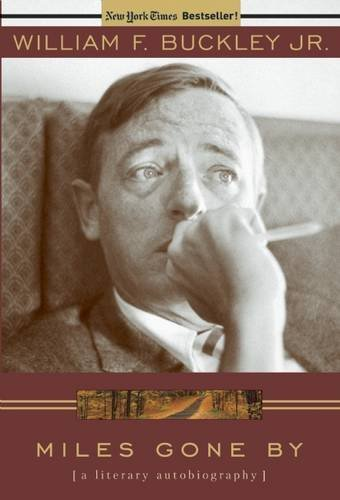 william-f-buckley-miles-gone-by