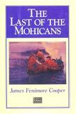 James Fenimore Cooper The Last Of The Mohicans