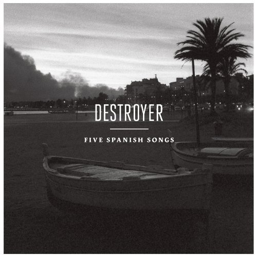 Destroyer Five Spanish Songs Incl. Digital Download