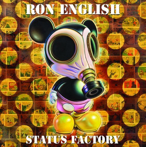 Ron English Status Factory The Art Of Ron English