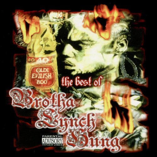 Brotha Lynch Hung Best Of Lynch Explicit Version