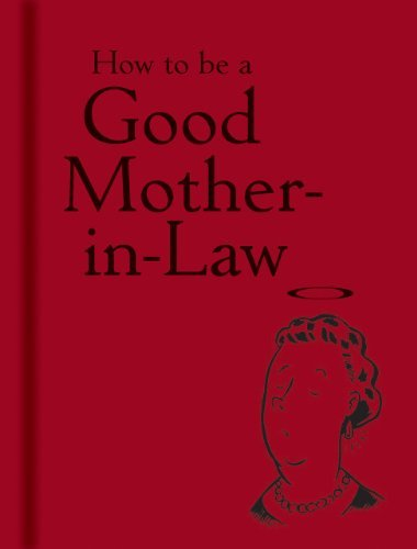 Bodleian Library The How To Be A Good Mother In Law