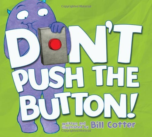 Bill Cotter Don't Push The Button!