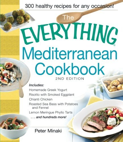 Peter Minaki The Everything Mediterranean Cookbook 0002 Edition;