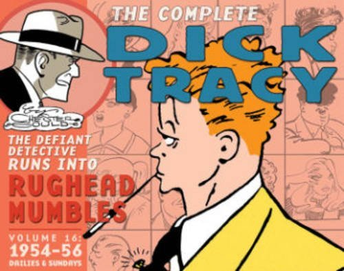 Chester Gould Complete Chester Gould's Dick Tracy Volume 16