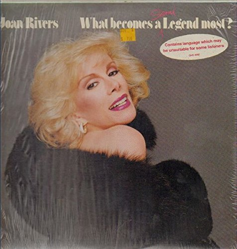 Joan Rivers What Becomes A Semi Legend Most?
