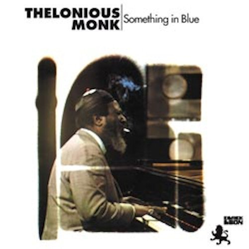 Thelonious Monk Something In Blue 180gm Vinyl