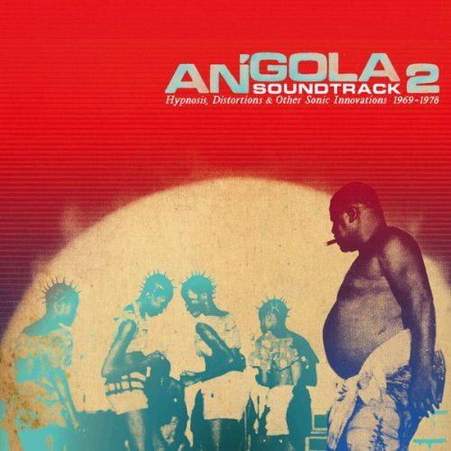 Angola Soundtrack 2 Hypnosis Distortions