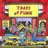7 Days Of Funk 7 Days Of Funk Explicit Version