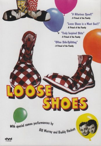Loose Shoes Loose Shoes
