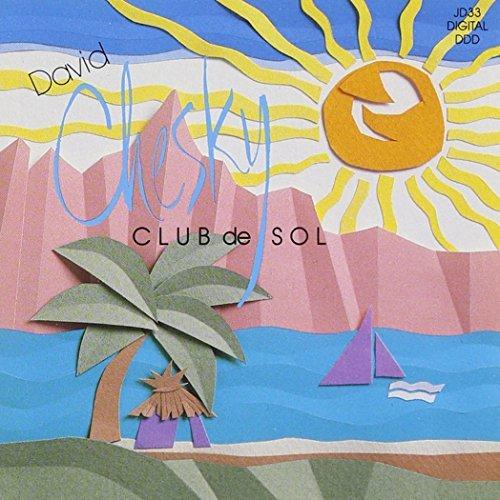 David Chesky/Club De Sol@.