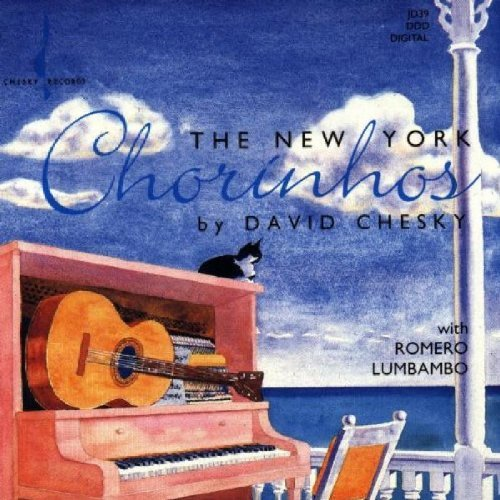 David Chesky New York Chorinhos .