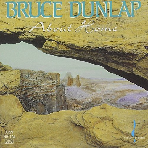 Bruce Dunlap About Home .