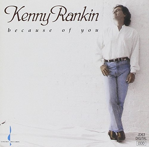 Kenny Rankin Because Of You