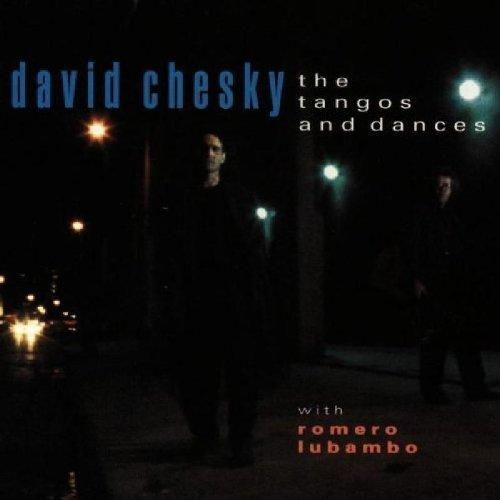 David Chesky/Tangos & Dances@.