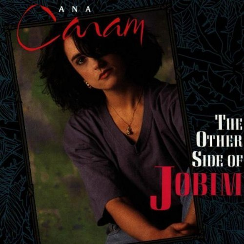 Ana Caram/Other Side Of Jobim