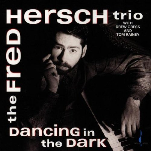 Fred Hersch Dancing In The Dark .