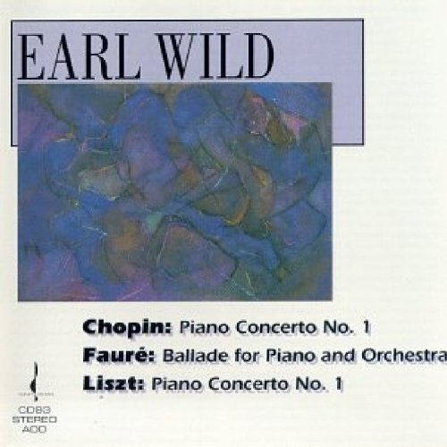 Earl Wild Plays Chopin Faure Liszt Wild (pno) Sargent & Gerhardt Various
