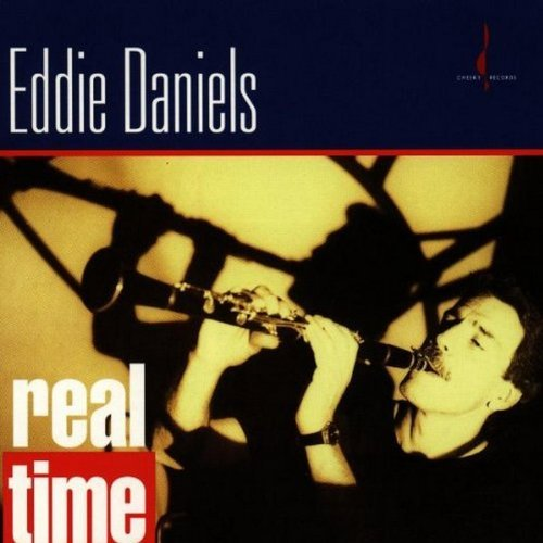 Eddie Daniels Real Time .