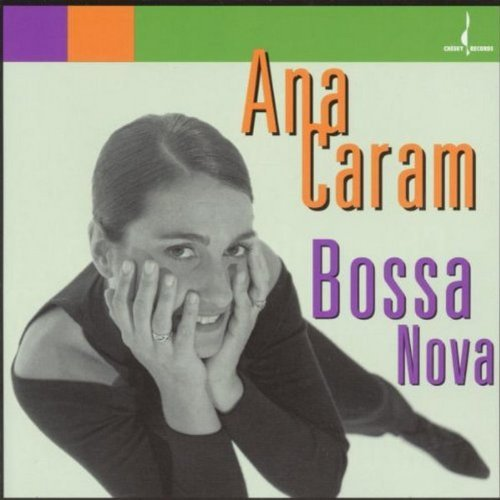 Ana Caram/Bossa Nova