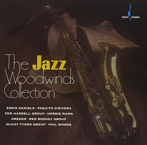 Jazz Woodwinds Collection Jazz Woodwinds Collection Woods Daniels D'rivera Potter Henderson Mann Lovano